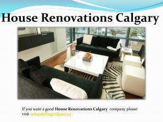 House Renovations Calgary