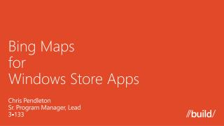 Bing Maps  for  Windows Store Apps
