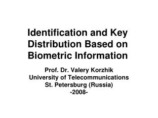 Identification and Key Distribution Based on Biometric Information