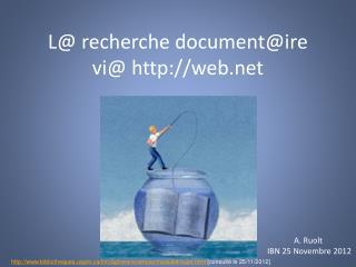 L@ recherche document@ire  vi@ web