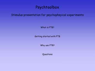 Psychtoolbox Stimulus presentation for psychophsyical experiments