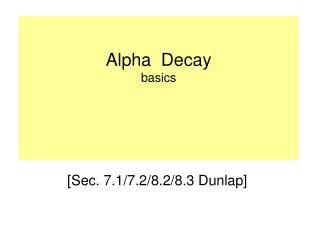 Alpha  Decay basics