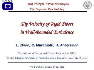 PFI,  Trondheim ,  October  24-26, 2012