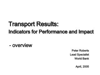 Transport Results: Indicators for Performance and Impact