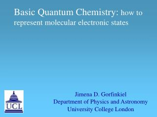 Basic Quantum Chemistry: how to represent molecular electronic states