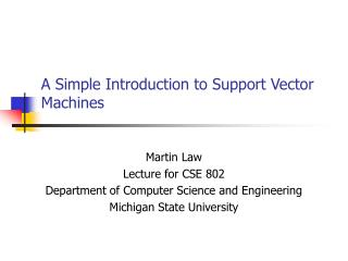 A Simple Introduction to Support Vector Machines