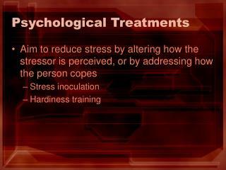 Psychological Treatments