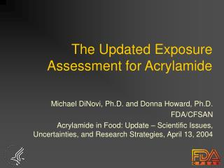 The Updated Exposure Assessment for Acrylamide