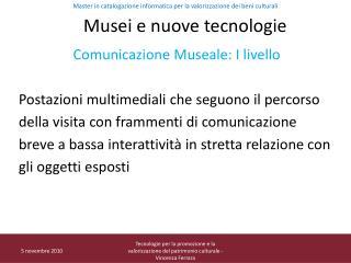 Musei e nuove tecnologie