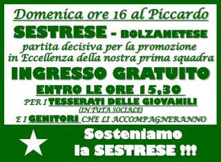 Domenica ore 16 al Piccardo SESTRESE  -  BOLZANETESE partita decisiva per la promozione
