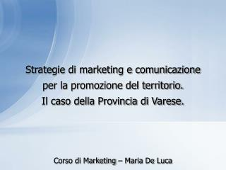 Corso di Marketing – Maria De Luca