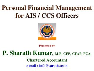 Personal Financial Management  for  AIS / CCS Officers