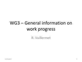 WG3 – General information on work progress