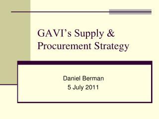 GAVI's Supply & Procurement Strategy