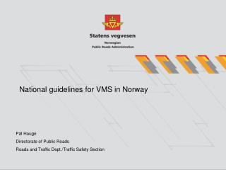 National guidelines for VMS in Norway