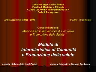 Corso integrato di Medicina ed Infermieristica di Comunità  e Promozione della Salute Modulo di