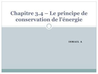 Chapitre 3.4 – Le principe de conservation de l'énergie