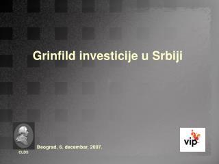 Grinfild investicije u Srbiji