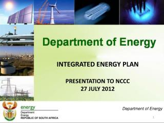 INTEGRATED ENERGY PLAN PRESENTATION TO NCCC 27 JULY 2012