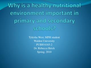 Why is a healthy nutritional environment important in primary and secondary schools?