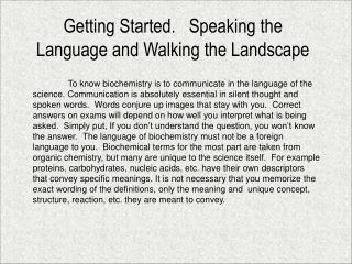 Getting Started.   Speaking the Language and Walking the Landscape