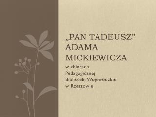 """""""Pan Tadeusz""""  Adama Mickiewicza"""