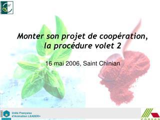 Monter son projet de coopération, la procédure volet 2