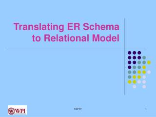 Translating ER Schema to Relational Model