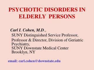 PSYCHOTIC DISORDERS IN ELDERLY  PERSONS