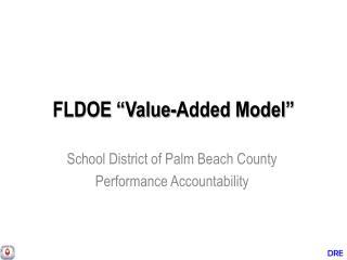 """FLDOE """"Value-Added Model"""""""