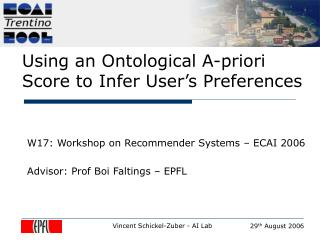 Using an Ontological A-priori Score to Infer User's Preferences