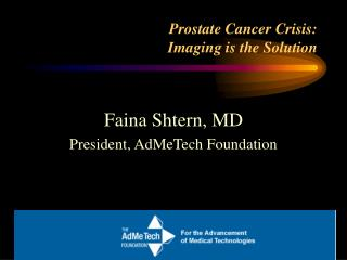 Prostate Cancer Crisis: Imaging is the Solution