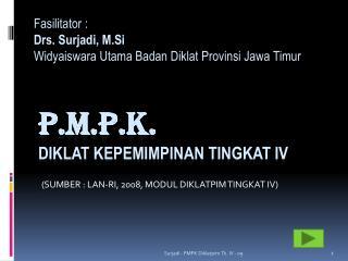 P.M.P.K. Diklat Kepemimpinan  Tingkat IV