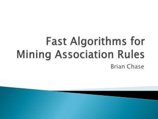 Fast Algorithms for Mining Association Rules