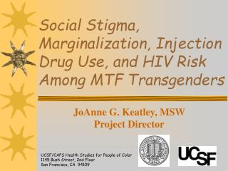 Social Stigma, Marginalization, Injection Drug Use, and HIV Risk Among MTF Transgenders