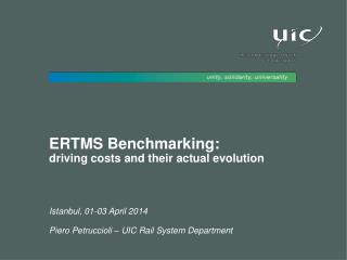 ERTMS Benchmarking :  driving  costs and their actual evolution