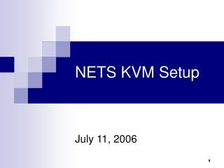NETS KVM Setup