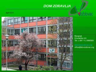 Beograd, Krivolačka 4-6 Tel: (+381 11) 3080500 dzvozdovac office@dzvozdovac
