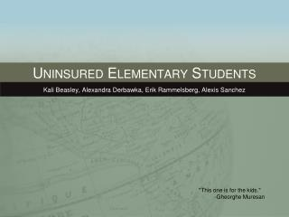 Uninsured Elementary Students