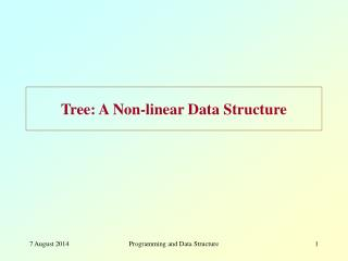 Tree: A Non-linear Data Structure