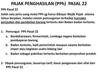 PAJAK PENGHASILAN ( PPh )  PASAL 22
