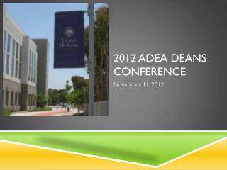 2012 ADEA Deans Conference