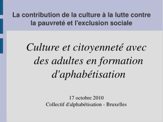 La contribution de la culture à la lutte contre la pauvreté et l'exclusion sociale