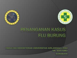 PENANGANAN KASUS FLU BURUNG