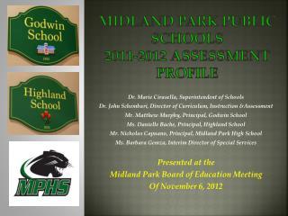 Midland Park PUBLIC Schools  2011-2012 Assessment Profile