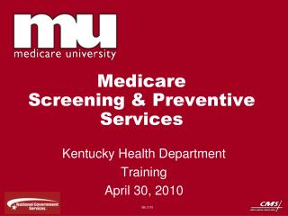 Medicare  Screening & Preventive Services