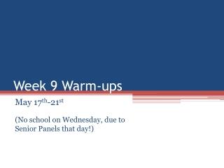 Monday May 20  Tuesday May 21st