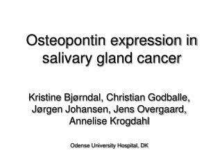 Osteopontin expression in salivary gland cancer