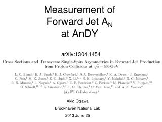 Measurement of  Forward Jet A N at  AnDY