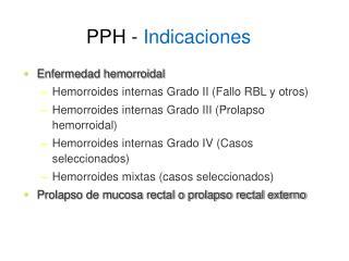 PPH -  Indicaciones
